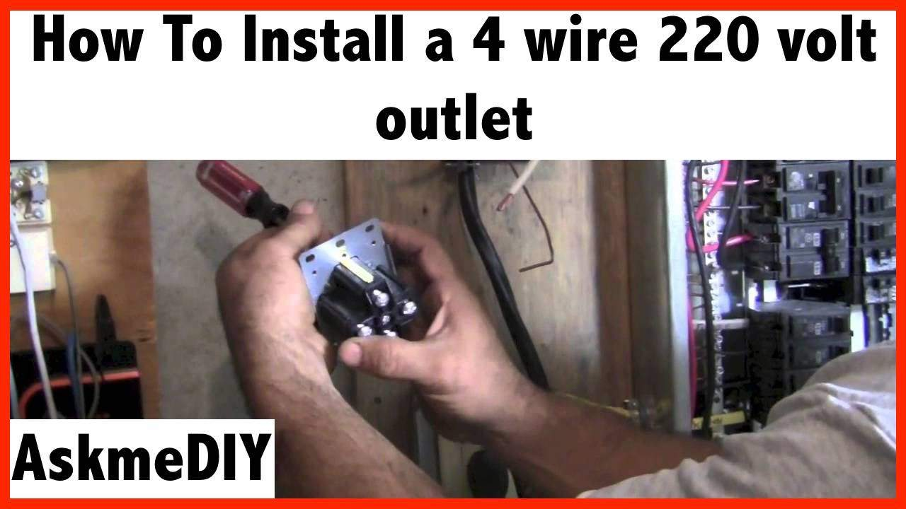 How To Install A 220 Volt 4 Wire Outlet Askmediy Wiring New