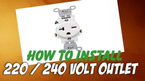 How to install a 240 Volt Outlet