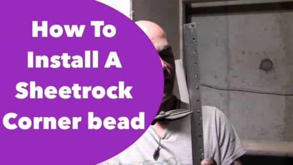 How to install corner bead on sheet rock VIDEO