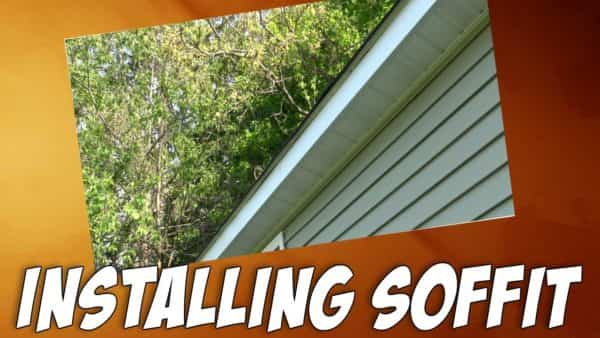 How To Install Vinyl Soffit