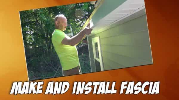 How To Make And Install Fascia