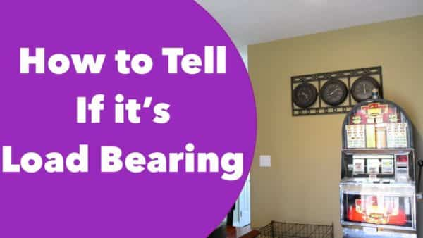 How to Tell if it's a Load Bearing Wall or Not